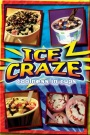 Ice Craze Variations